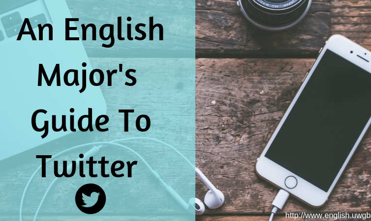 An English Major's Guide to Twitter